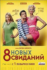 8 novykh svidaniy Poster