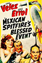 Image of Mexican Spitfire's Blessed Event