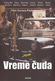 Vreme cuda (1989) Poster - Movie Forum, Cast, Reviews