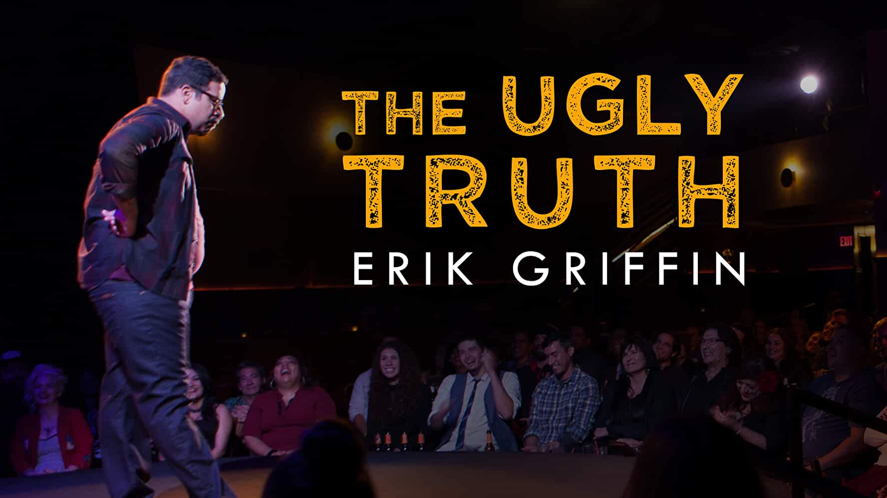 Erik Griffin: The Ugly Truth