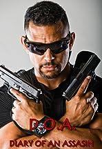 D. O. A. Diary of an Assassin