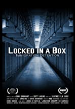 Locked in a Box: Immigration Detention