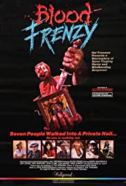 Blood Frenzy (1987) Poster - Movie Forum, Cast, Reviews