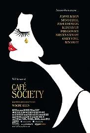 Café Society(2016) Poster - Movie Forum, Cast, Reviews