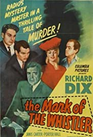 The Mark of the Whistler (1944) Poster - Movie Forum, Cast, Reviews
