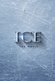 Ice(2018) Poster - Movie Forum, Cast, Reviews