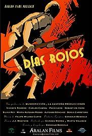 Días rojos Poster