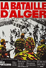 The Battle of Algiers (1966) Poster - Movie Forum, Cast, Reviews