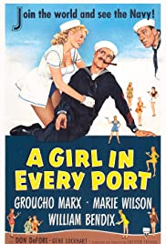A Girl in Every Port (1952) Poster - Movie Forum, Cast, Reviews