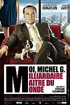 Image of Moi, Michel G., milliardaire, maître du monde