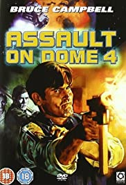 Assault on Dome 4 (1996) Poster - Movie Forum, Cast, Reviews