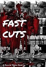 Fast Cuts