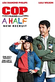 Cop and a Half: New Recruit Full Movie Watch Online Free