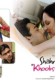 Shahrukh Bola 'Khoobsurat Hai Tu'... And She Believed in It (2010) Poster - Movie Forum, Cast, Reviews