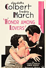 Honor Among Lovers(1931) Poster - Movie Forum, Cast, Reviews