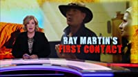 Ray Martin's First Contact
