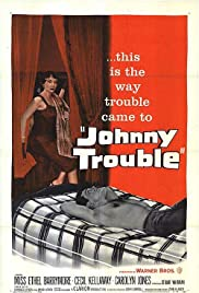 Johnny Trouble (1957) Poster - Movie Forum, Cast, Reviews
