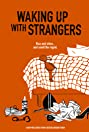 Waking Up With Strangers