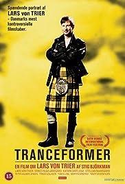 Tranceformer - A Portrait of Lars von Trier(1997) Poster - Movie Forum, Cast, Reviews