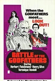 Battle of the Godfathers (1973) Poster - Movie Forum, Cast, Reviews