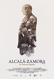 Alcalá Zamora: La Tercera España Poster