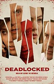 Deadlocked poster