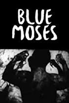 Image of Blue Moses