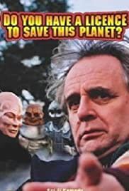 Do You Have a License to Save This Planet? Poster