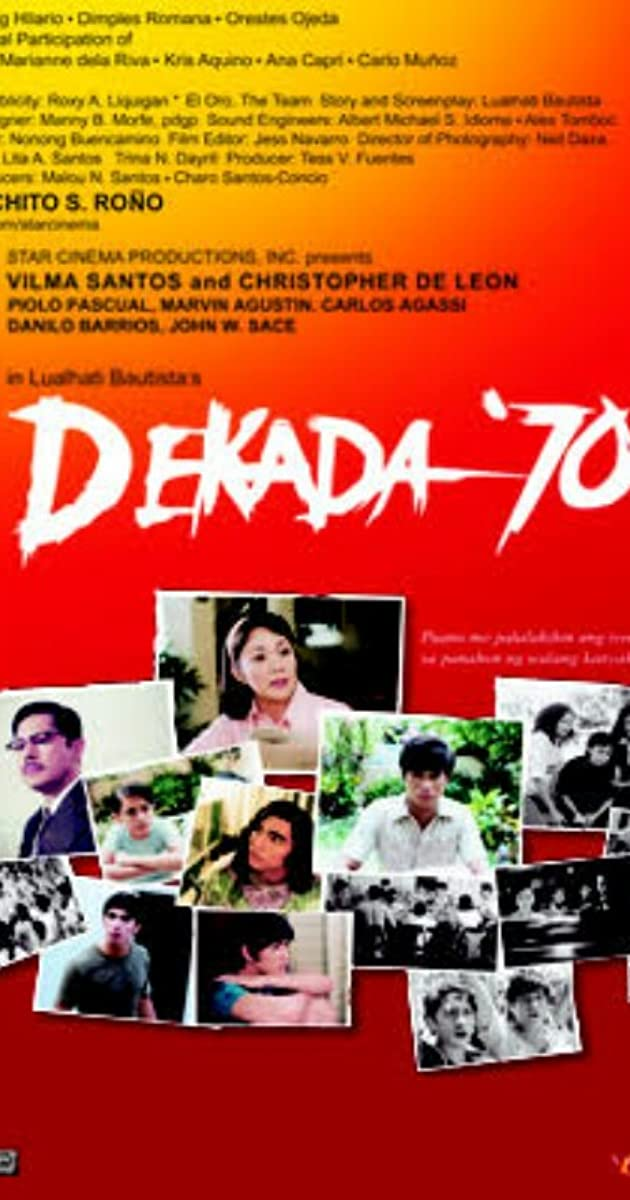dekada 70 movie essay Filmography: dekada 70 the movie is largely successful because it is defined dekada 70 essays amanda's personal and political journey is a patient.