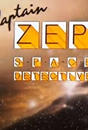Captain Zep - Space Detective Poster