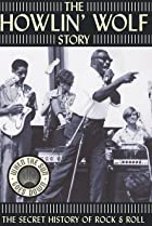 Image of The Howlin' Wolf Story