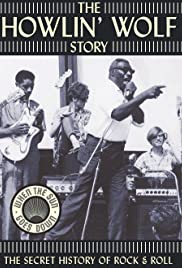 The Howlin' Wolf Story (2003) Poster - Movie Forum, Cast, Reviews