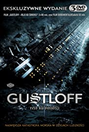 Die Gustloff (2008) Poster - Movie Forum, Cast, Reviews