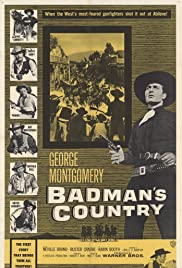 Badman's Country (1958) Poster - Movie Forum, Cast, Reviews