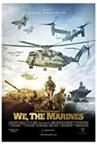 We, the Marines (2017) Poster