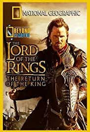National Geographic: Beyond the Movie - The Lord of the Rings: Return of the King Poster