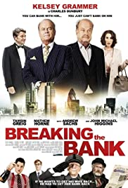 Breaking the Bank (2014) Poster - Movie Forum, Cast, Reviews