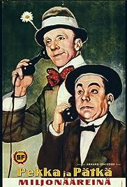 Pekka ja Pätkä miljonääreinä Poster