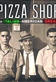 Pizza Shop: An Italian-American Dream Poster