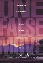 One False Move (1992) Poster - Movie Forum, Cast, Reviews