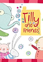 Tilly and Friends