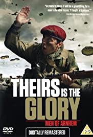 Theirs Is the Glory (1946) Poster - Movie Forum, Cast, Reviews