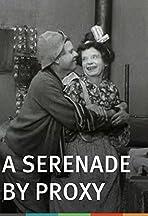 A Serenade by Proxy