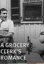 A Grocery Clerk's Romance