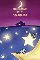 Image of Grievance of a Starmaker