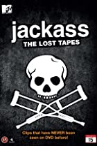 Image of Jackass: The Lost Tapes