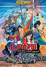 Lupin the Third Bye Bye, Lady Liberty