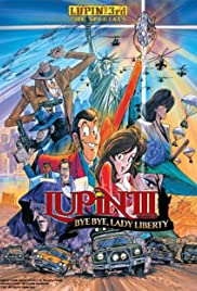 Lupin the Third Bye Bye, Lady Liberty Poster