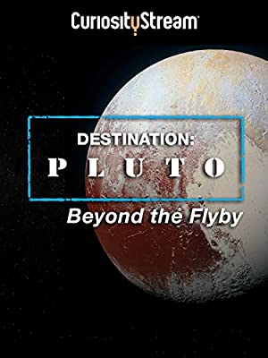 Destination: Pluto Beyond the Flyby (2016)