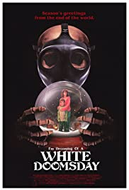 I'm Dreaming of a White Doomsday Poster